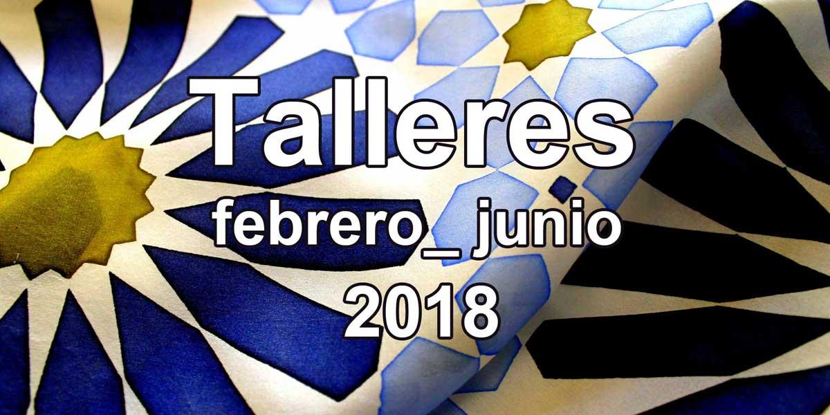 Talleres CAJAGRANADA. Febrero-junio 2018