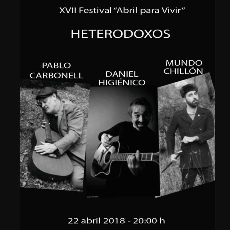 Heterodoxos. Pablo Carbonell, Daniel Higiénico y Mundo Chillón