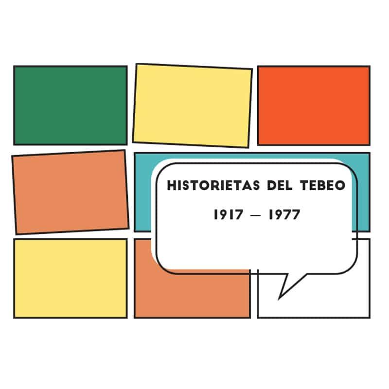 """Detalle del cartel promocional """"Historietas del tebeo. 1917 - 1977"""""""