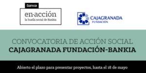 Convocatoria de acción social CajaGranada Fundación y Bankia