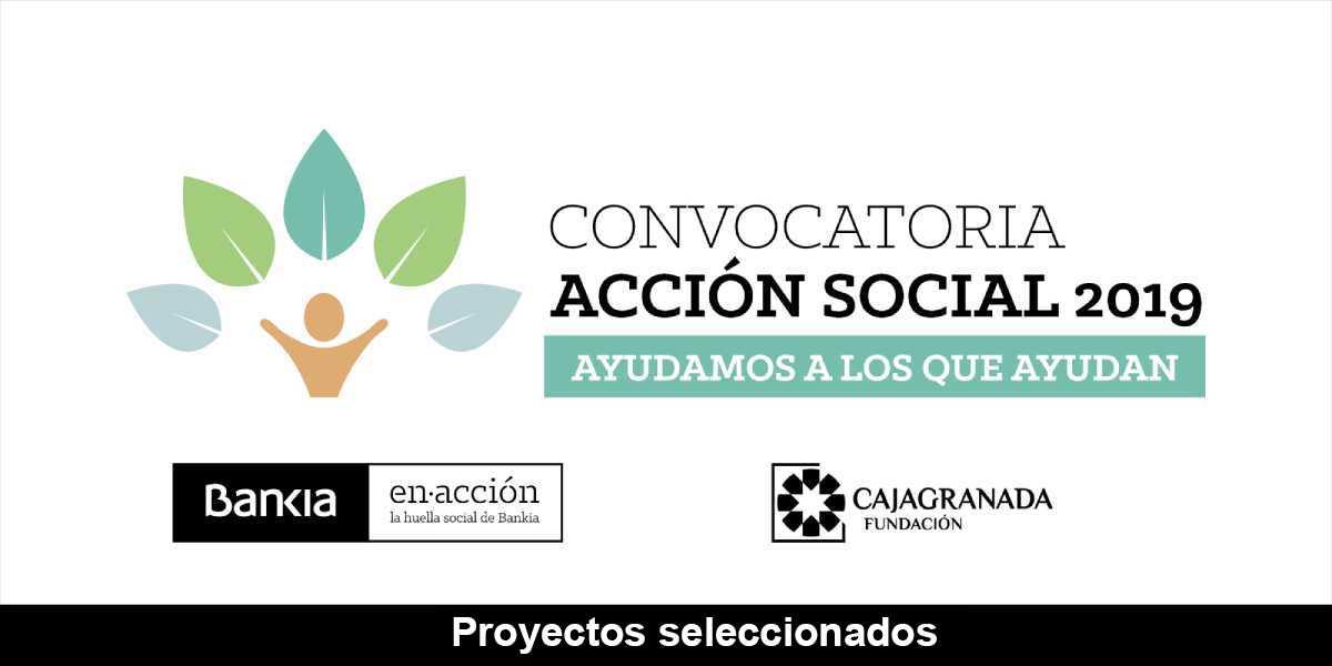 Infografía de la convocatoria 2019 de acción social CajaGranada Fundación y Bankia. Proyectos seleccionados