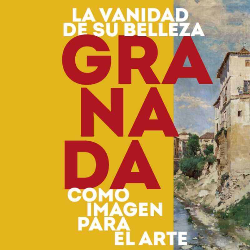 """Detalle del cartel de la exposición """"La vanidad de su belleza. Granada como imagen para el arte"""""""