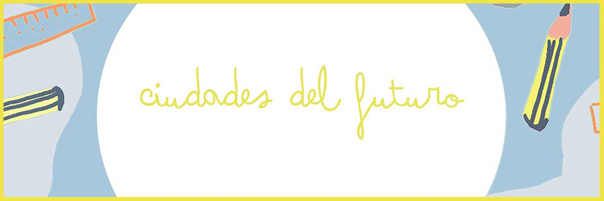 Actividad del programa 'El Museo en casa': Ciudades del futuro