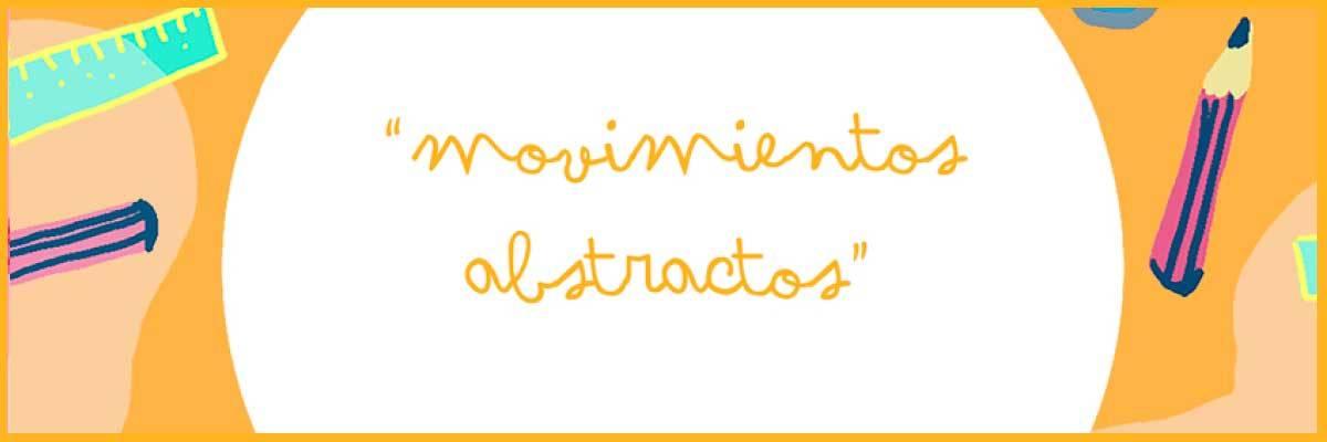 Actividad del programa 'El Museo en casa': Movimientos abstractos