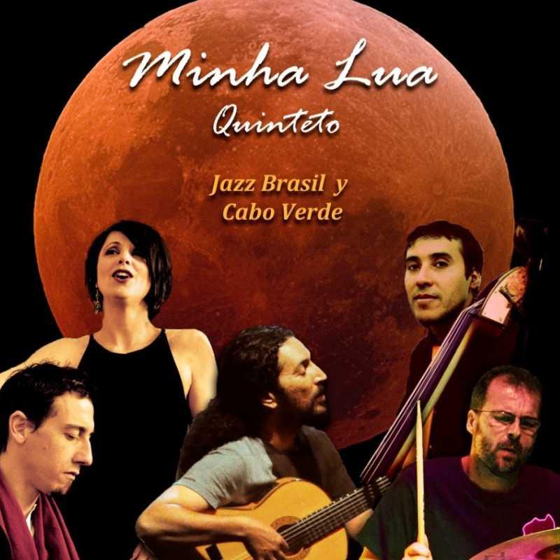 Minha Lua Quinteto. Jazz en la Plaza 2020
