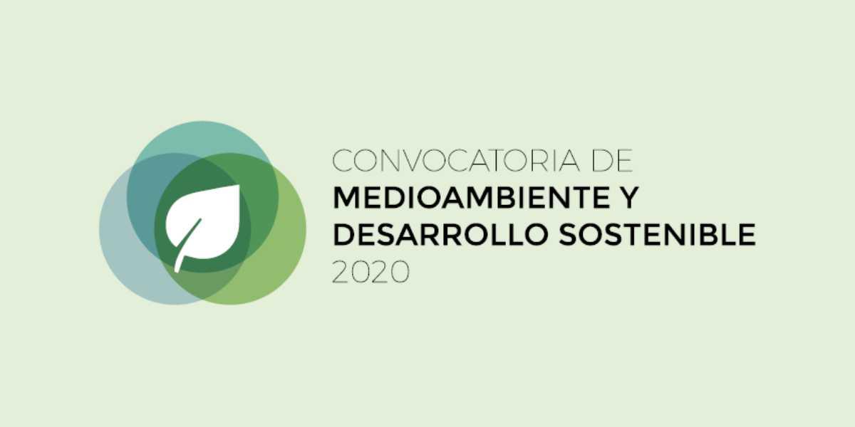 Convocatoria de Medioambiente y Desarrollo Sostenible