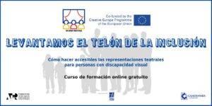 Curso de formación online gratuito: Cómo hacer accesibles las representaciones teatrales para personas con discapacidad visual.