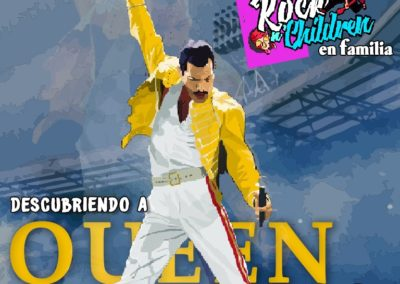 Rock N´Children en Familia. Descubriendo a Queen. 19:30 horas